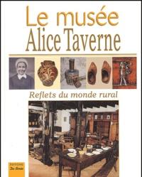 Robert Bouiller - Le musée Alice Taverne - Reflets du monde rural.