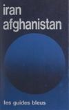 Robert Boulanger - Iran, Afghanistan.