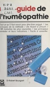 Robert Bourgarit - Dico-guide de l'homéopathie.