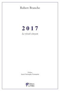 Robert Branche - 2017 - Le réveil citoyen.