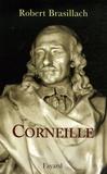Robert Brasillach - Corneille.