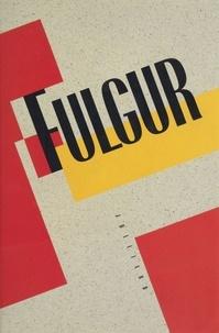 Robert Brasillach et  Collectif - Fulgur - Grand roman d'aventures de police et d'épopée.