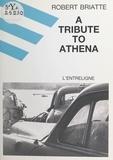 Robert Briatte - A tribute to Athena.