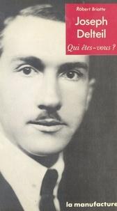 Robert Briatte - Joseph Delteil.