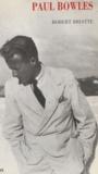 Robert Briatte - Paul Bowles, 2117 Tanger Socco.