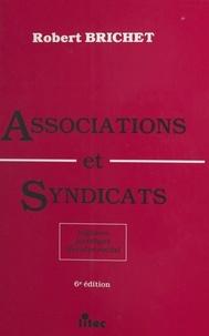 Robert Brichet - Associations et syndicats.