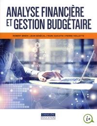 Analyse financière et gestion budgétaire - Robert Brien |