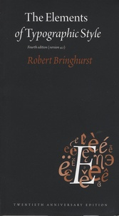 Robert Bringhurst - The Elements of Typographic Style.