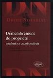 Robert Brochard et Franck Eliard - Démembrement de propriété : usufruit et quasi-usufruit.