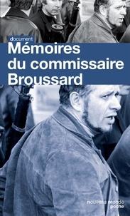 Robert Broussard - Mémoires du commissaire Broussard.