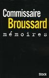 Robert Broussard - Mémoires.