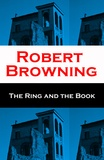 Robert Browning - The Ring and the Book (Unabridged).
