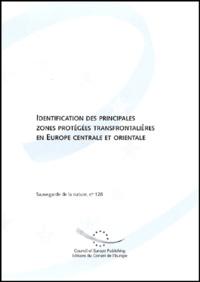 Robert Brunner - Identification des principales zones protégées transfontalières en Europe centrale et orientale.
