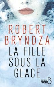 Robert Bryndza - La fille sous la glace.