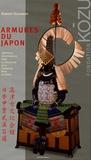 Robert Burawoy - Armures du Japon - 100 pièces sélectionnées dans la collection de la Fondation Kôzu de Kyôto.
