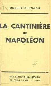 Robert Burnand - La cantinière de Napoléon.