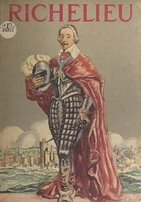 Robert Burnand et Pierre Noël - Richelieu.