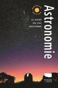 Robert Burnham et Sylvain Bouley - Astronomie - Le guide du ciel nocturne.