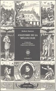 Robert Burton - Anatomie de la mélancolie - 2 volumes.