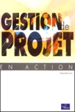 Robert Buttrick - Gestion de projet en action.