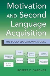 Robert-C Gardner - Motivation and Second Language Acquisition - The Socio-Educational Model.