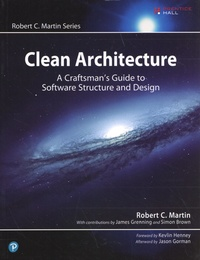 Robert C. Martin - Clean Architecture - A Craftsman's Guide to Software Structure and Design.