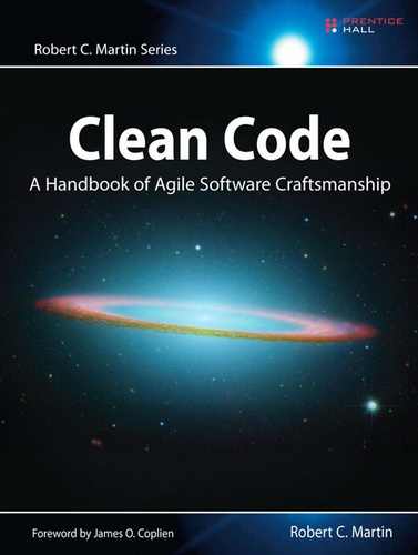 Clean Code. A Handbook of Agile Software Craftmanship
