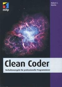 Robert-C Martin - Clean Coder - Verhaltensregeln für professionelle Programmierer.