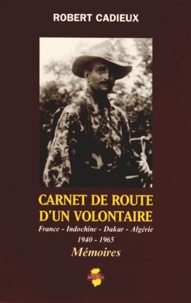 Era-circus.be Carnet de route d'un volontaire - France - Indochine - Dakar - Algérie (1940-1965) Image