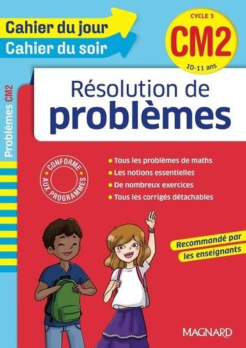 Résolution de problèmes CM2 Cycle 3  Edition 2016