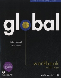 Robert Campbell et Adrian Tennant - Global Upper Intermediate Workbook with Key.