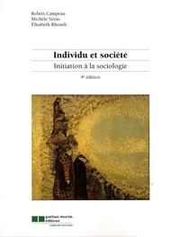 Robert Campeau et Michèle Sirois - Individu et société - Initiation à la sociologie.