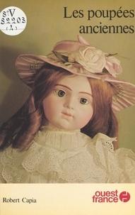 Robert Capia - Les poupées anciennes.