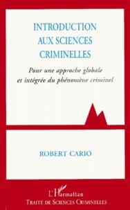 Introduction aux sciences criminelles. Pour une approche globale et intégrée du phénomène criminel.pdf