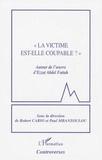 """Robert Cario et Paul Mbanzoulou - """"La victime est-elle coupable ?"""" - Autour de l'oeuvre d'Ezzat Abdel Fattah."""