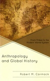 Robert Carmack - Anthropology and Global History.