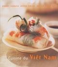 Robert Carmack et Didier Corlou - Cuisine du Vietnam - Des recettes rapides, simples et délicieuses à préparer chez soi.