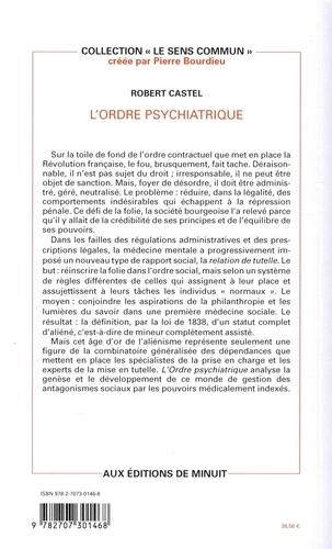 L'ordre psychiatrique. L'âge d'or de l'aliénisme