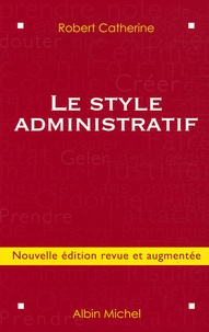 Robert Catherine - Le style administratif.