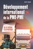 Robert Caucal - Développement international de la PME-PMI - De la théorie à la pratique.