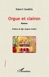 Robert Cavaillès - Orgue et clairon.