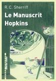 Robert Cedric Sherriff - Le manuscrit Hopkins.