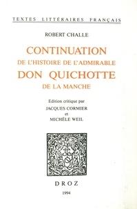 Robert Challe - Continuation de l'histoire de l'admirable Don Quichotte.