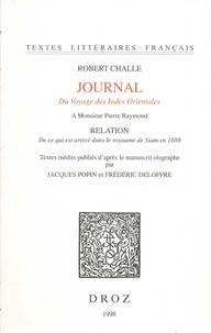 Robert Challe - Journal du voyage des Indes orientales - Relation de ce qui est arrivé dans le royaume de Siam en 1688.
