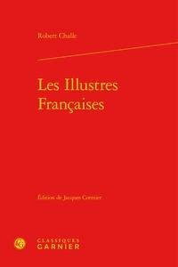 Robert Challe - Les Illustres Françaises.