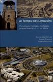 Robert Chanaud et Pauline Bouchaud - Le temps des Limousins - Chroniques, horloges, nostalgies, prospectives du XIe au XXIe siècle.