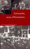Robert Chanaud - Limousin, terre d'historiens.