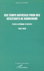 Goodtastepolice.fr Des temps difficiles pour des résistants de Bourgogne. Echec politique et procès 1944-1953 Image
