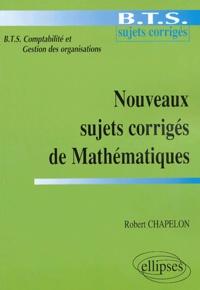 Nouveaux sujets corrigés de Mathématiques - BTS Comptabilité et Gestion des organisations.pdf