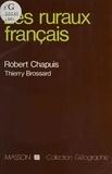 Robert Chapuis - Les Ruraux français.